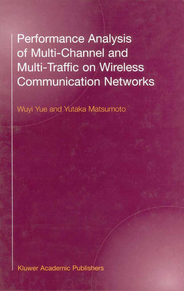 Performance Analysis of Multi-Channel and Multi-Traffic on Wireless Communication Networks - Coverbild