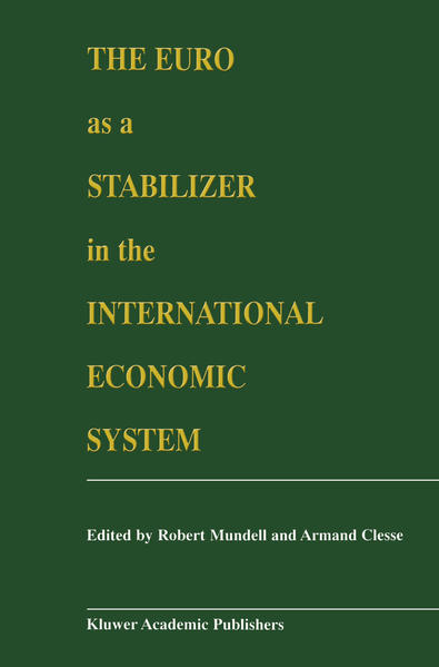The Euro as a Stabilizer in the International Economic System - Coverbild