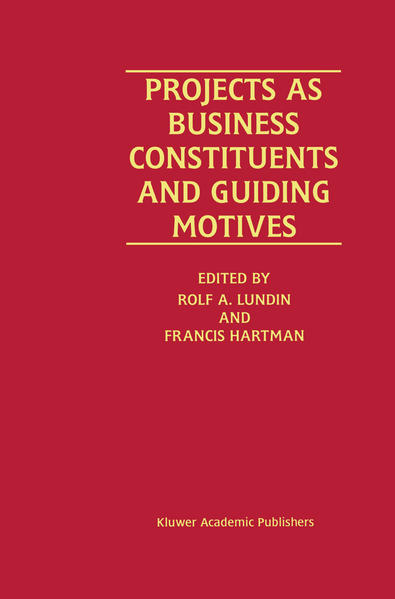 Projects as Business Constituents and Guiding Motives - Coverbild