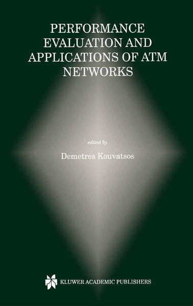 Performance Evaluation and Applications of ATM Networks - Coverbild