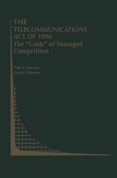 """The Telecommunications Act of 1996: The """"Costs"""" of Managed Competition - Coverbild"""