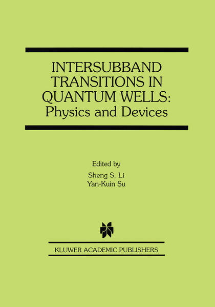 Intersubband Transitions in Quantum Wells: Physics and Devices - Coverbild