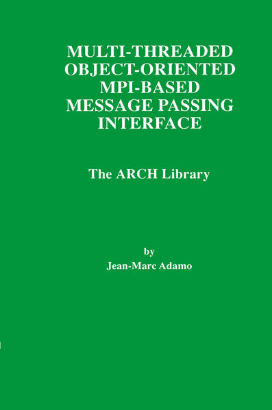 Multi-Threaded Object-Oriented MPI-Based Message Passing Interface - Coverbild