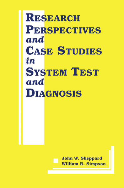 Research Perspectives and Case Studies in System Test and Diagnosis - Coverbild