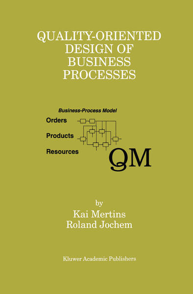 Quality-Oriented Design of Business Processes - Coverbild