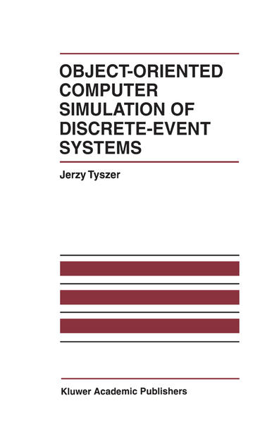 Object-Oriented Computer Simulation of Discrete-Event Systems - Coverbild