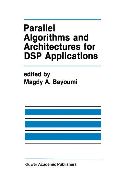 Parallel Algorithms and Architectures for DSP Applications - Coverbild