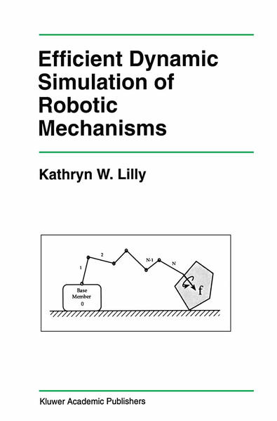 Efficient Dynamic Simulation of Robotic Mechanisms - Coverbild