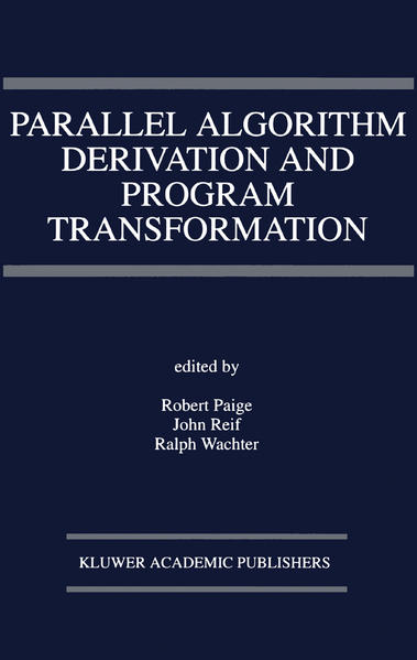 Parallel Algorithm Derivation and Program Transformation - Coverbild