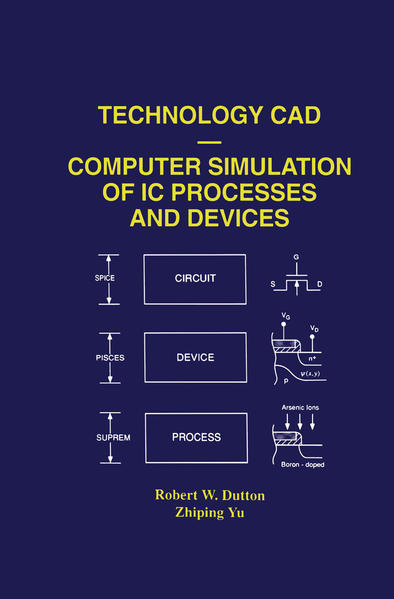 Technology CAD — Computer Simulation of IC Processes and Devices - Coverbild