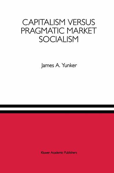 Capitalism versus Pragmatic Market Socialism - Coverbild