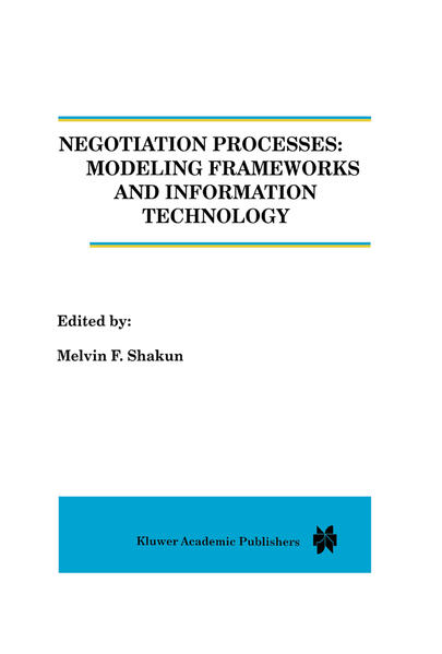 Negotiation Processes: Modeling Frameworks and Information Technology - Coverbild
