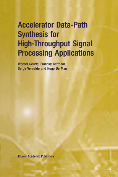 Accelerator Data-Path Synthesis for High-Throughput Signal Processing Applications - Coverbild