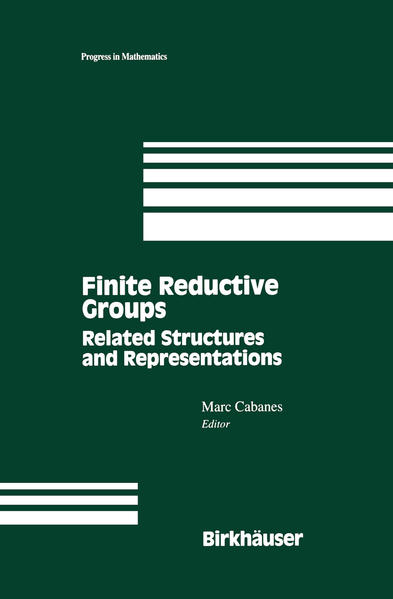 Finite Reductive Groups: Related Structures and Representations - Coverbild