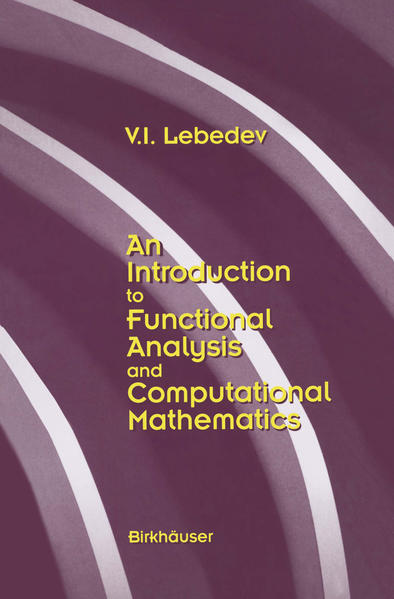 An Introduction to Functional Analysis in Computational Mathematics - Coverbild