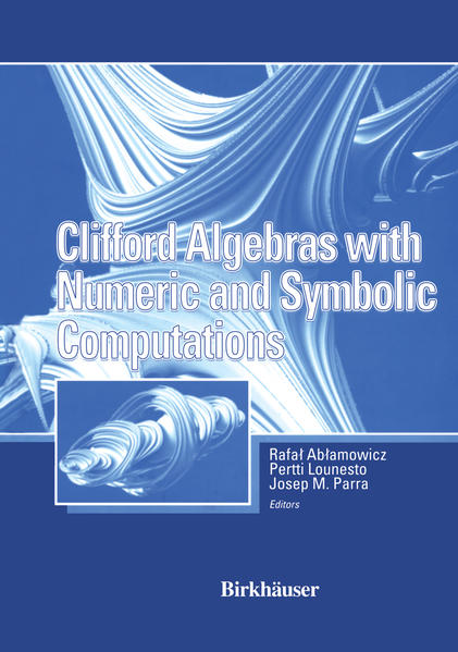 Clifford Algebras with Numeric and Symbolic Computations - Coverbild