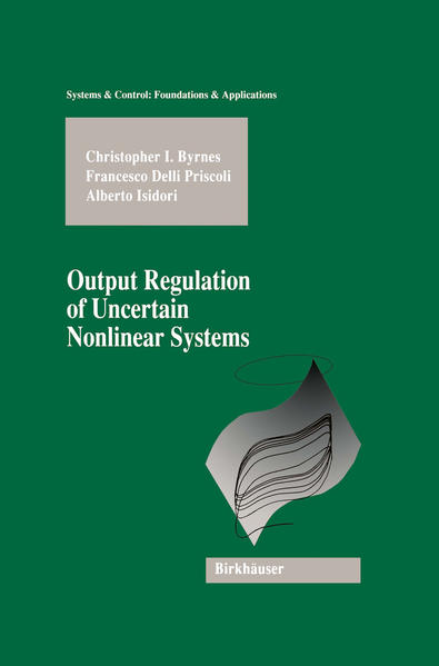 Output Regulation of Uncertain Nonlinear Systems - Coverbild