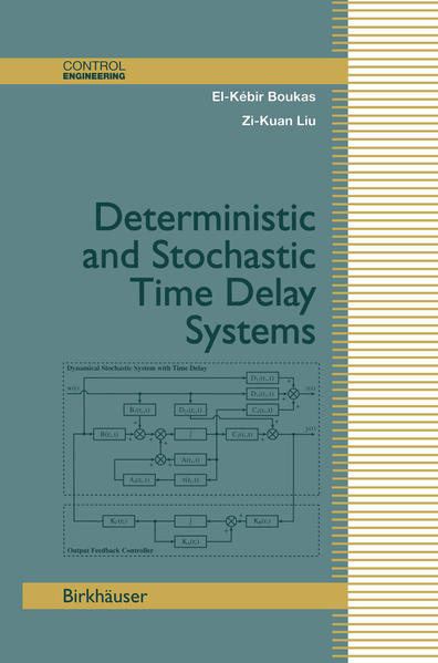 Deterministic and Stochastic Time-Delay Systems - Coverbild