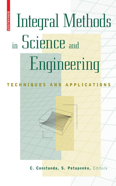 Integral Methods in Science and Engineering - Coverbild