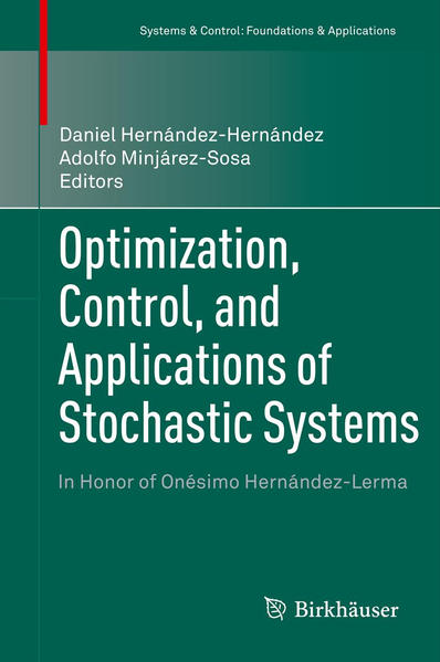 Optimization, Control, and Applications of Stochastic Systems - Coverbild