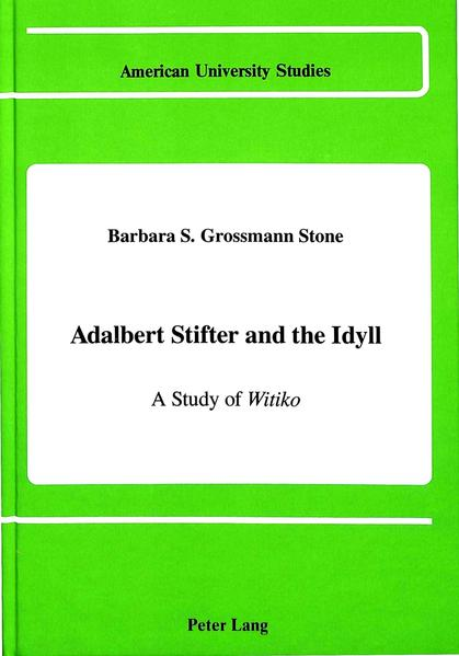 Adalbert Stifter and the Idyll - Coverbild