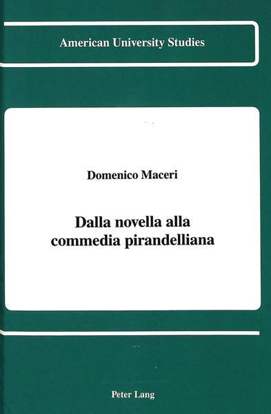 Dalla novella alla commedia pirandelliana - Coverbild