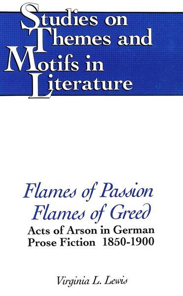 Flames of Passion, Flames of Greed PDF DJVU 978-0820415000 von Virginia L. Lewis