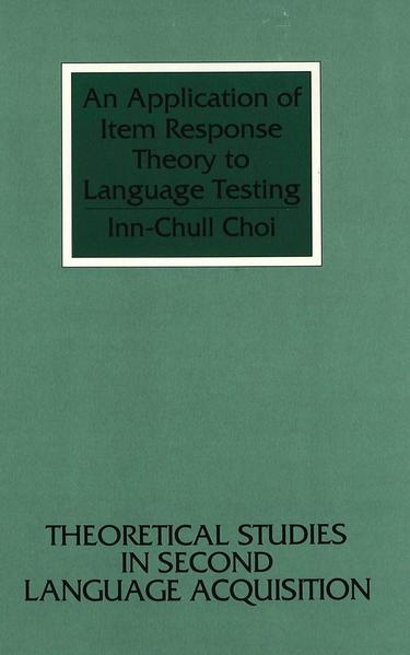 An Application of Item Response Theory to Language Testing - Coverbild