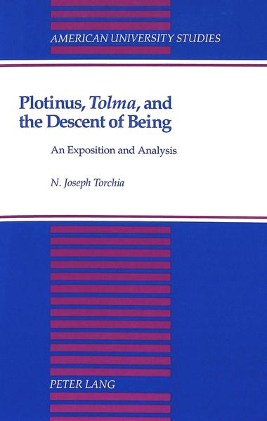 Plotinus, «Tolma», and the Descent of Being - Coverbild