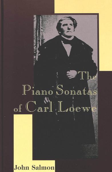 The Piano Sonatas of Carl Loewe - Coverbild