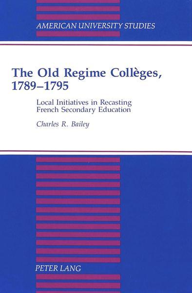 The Old Regime Collèges, 1789-1795 - Coverbild