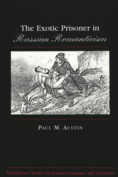 The Exotic Prisoner in Russian Romanticism - Coverbild