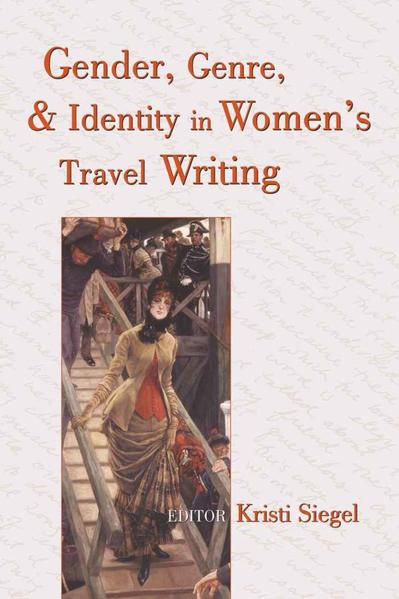 Gender, Genre, and Identity in Women's Travel Writing - Coverbild