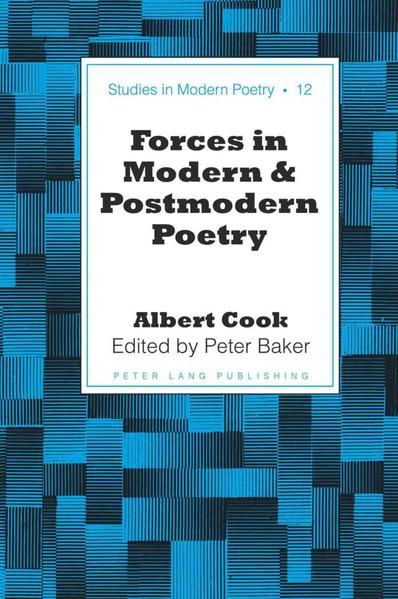 Forces in Modern and Postmodern Poetry - Coverbild