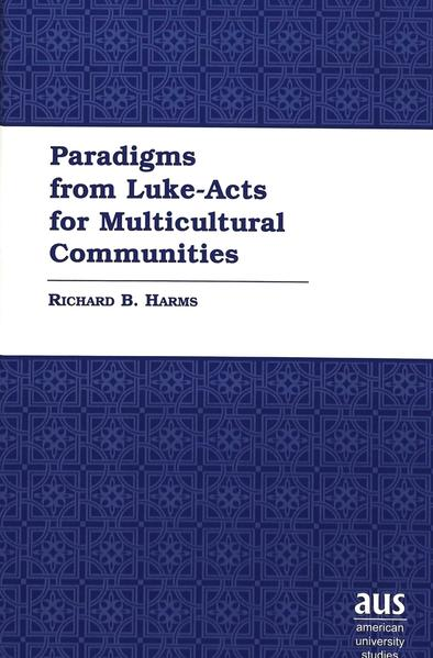 Paradigms from Luke-Acts for Multicultural Communities - Coverbild