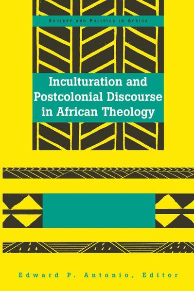 Inculturation and Postcolonial Discourse in African Theology - Coverbild