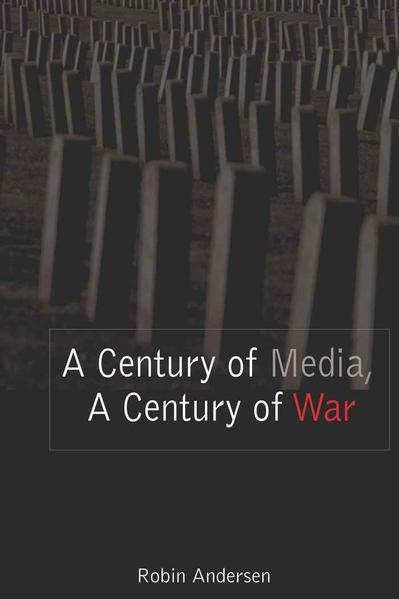 A Century of Media, A Century of War - Coverbild