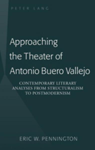 Approaching the Theater of Antonio Buero Vallejo - Coverbild