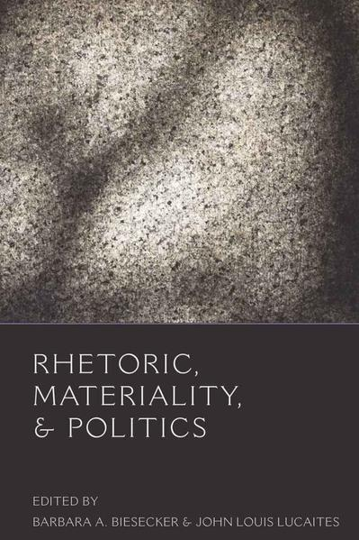Rhetoric, Materiality, and Politics - Coverbild