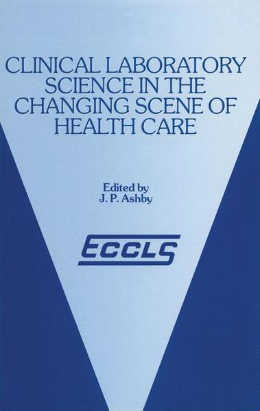 Clinical Laboratory Science in the Changing Scene of Health Care - Coverbild