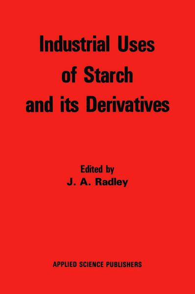 Industrial Uses of Starch and its Derivatives - Coverbild