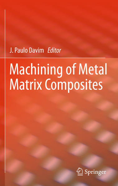 Machining of Metal Matrix Composites - Coverbild