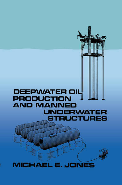 Deepwater Oil Production and Manned Underwater Structures - Coverbild