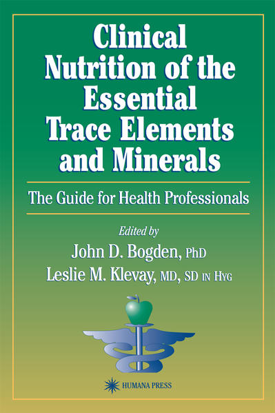 Clinical Nutrition of the Essential Trace Elements and Minerals - Coverbild