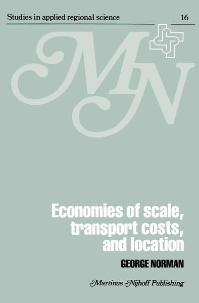 Economies of Scale, Transport Costs and Location - Coverbild