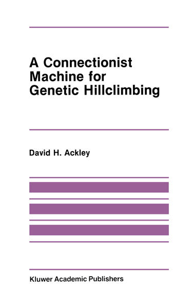 A Connectionist Machine for Genetic Hillclimbing - Coverbild