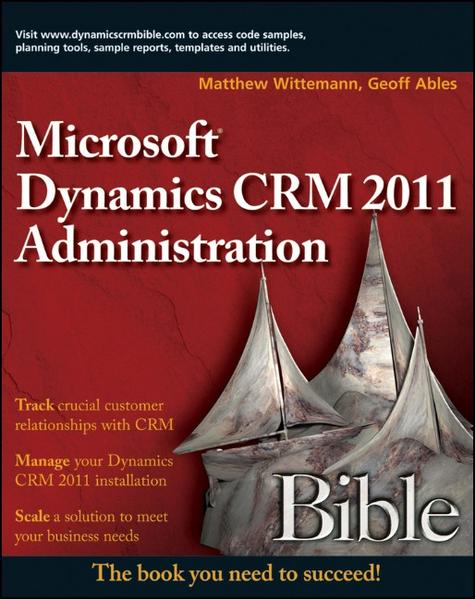 Microsoft Dynamics CRM 2011 Administration Bible - Coverbild
