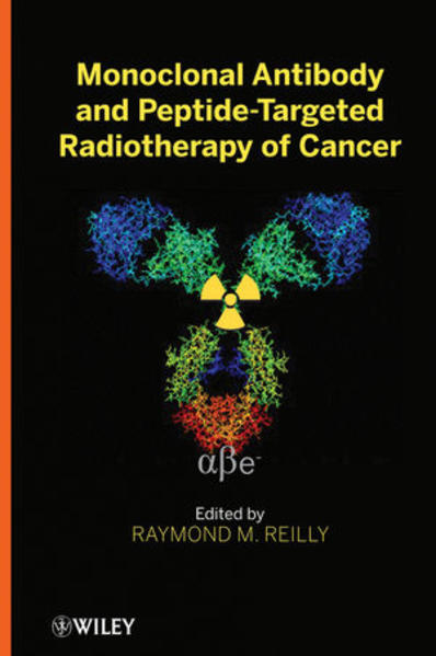 Monoclonal Antibody and Peptide-Targeted Radiotherapy of Cancer - Coverbild