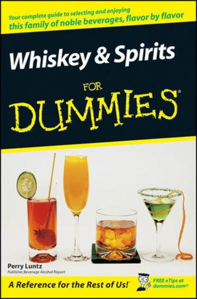Whiskey and Spirits For Dummies Laden Sie Das Kostenlose PDF Herunter