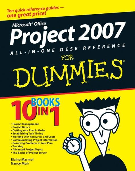 Microsoft Office Project 2007 All-in-One Desk Reference For Dummies - Coverbild